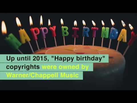 Happy Birthday Song Was Actually Copyrighted By Warner/Chappell