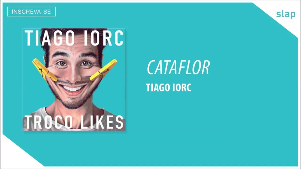 TIAGO IORC - Cataflor (Áudio Oficial)