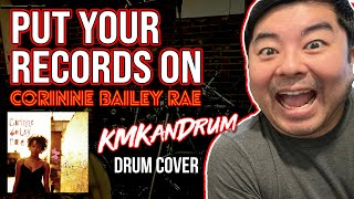 Put Your Records On (Corinne Bailey Rae) KMKanDrum Cover