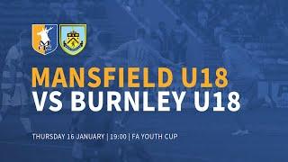 LIVE: Stags U18 vs Burnley U18 (FA Youth Cup Fourth Round)