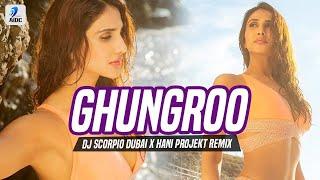 Ghungroo Remix DJ Scorpio Dubai X Hani Projekt Mp3 Song Download