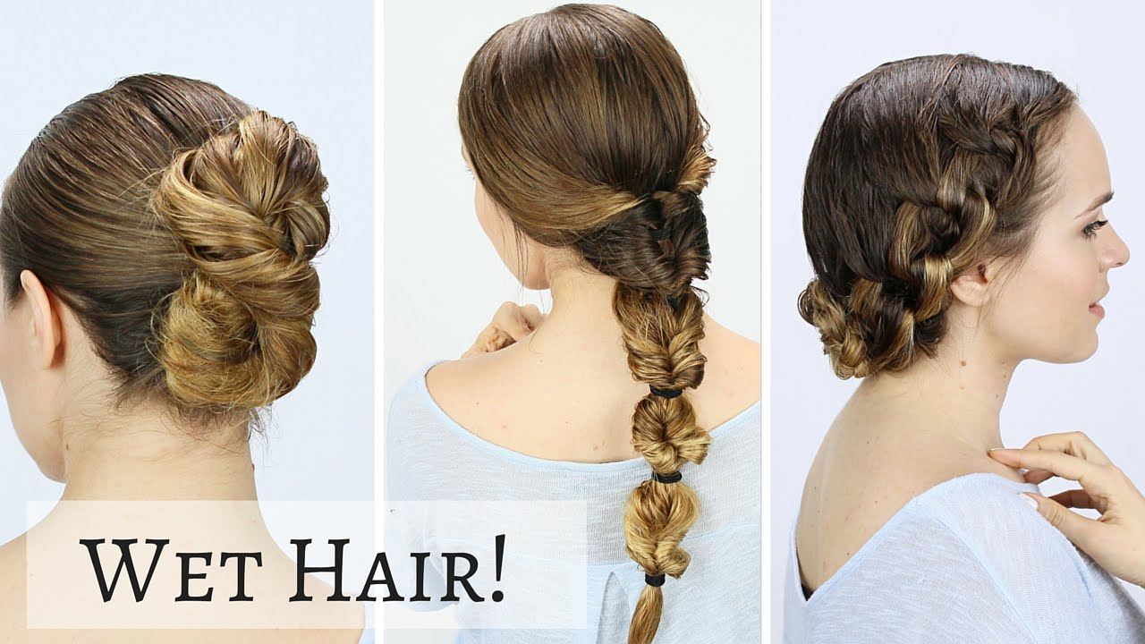 12 Quick Wet Hairstyles!