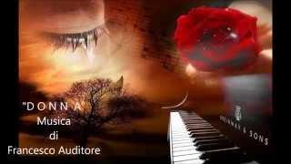 """ D O N N A "" Musica di Francesco Auditore"