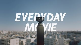YouTube動画:DJI - Everyday Movie with OSMO POCKET 60秒バージョン
