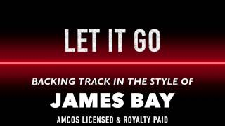 Let It Go (in the style of) James Bay MIDI MP3 Backing Track