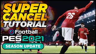 PES 2021 | SUPER CANCEL TUTORIAL - ATTACK & DEFEND LIKE A PRO! [R1 & R2]  or [RB & RT]