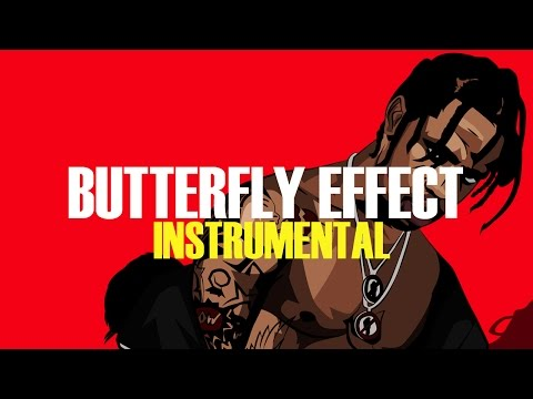 Travis Scott - Butterfly Effect (Instrumental)
