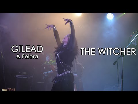 Gilead & Felora - Vatt'ghern (The Witcher) | 27.03.2018 | Moscow | Live clip