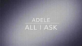 Adele - All I Ask (Cover)