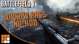Battlefield 1: Lupkow Pass Cinematic No-Hud Gameplay Trailer (In the Name of the Tsar DLC)