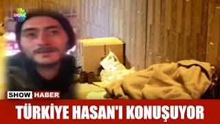 Türkiye Hasan'ı konuşuyor