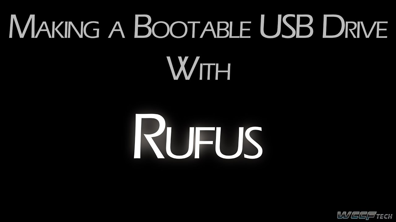 How To - Use Rufus to Create Bootable Installation Media From an ISO File