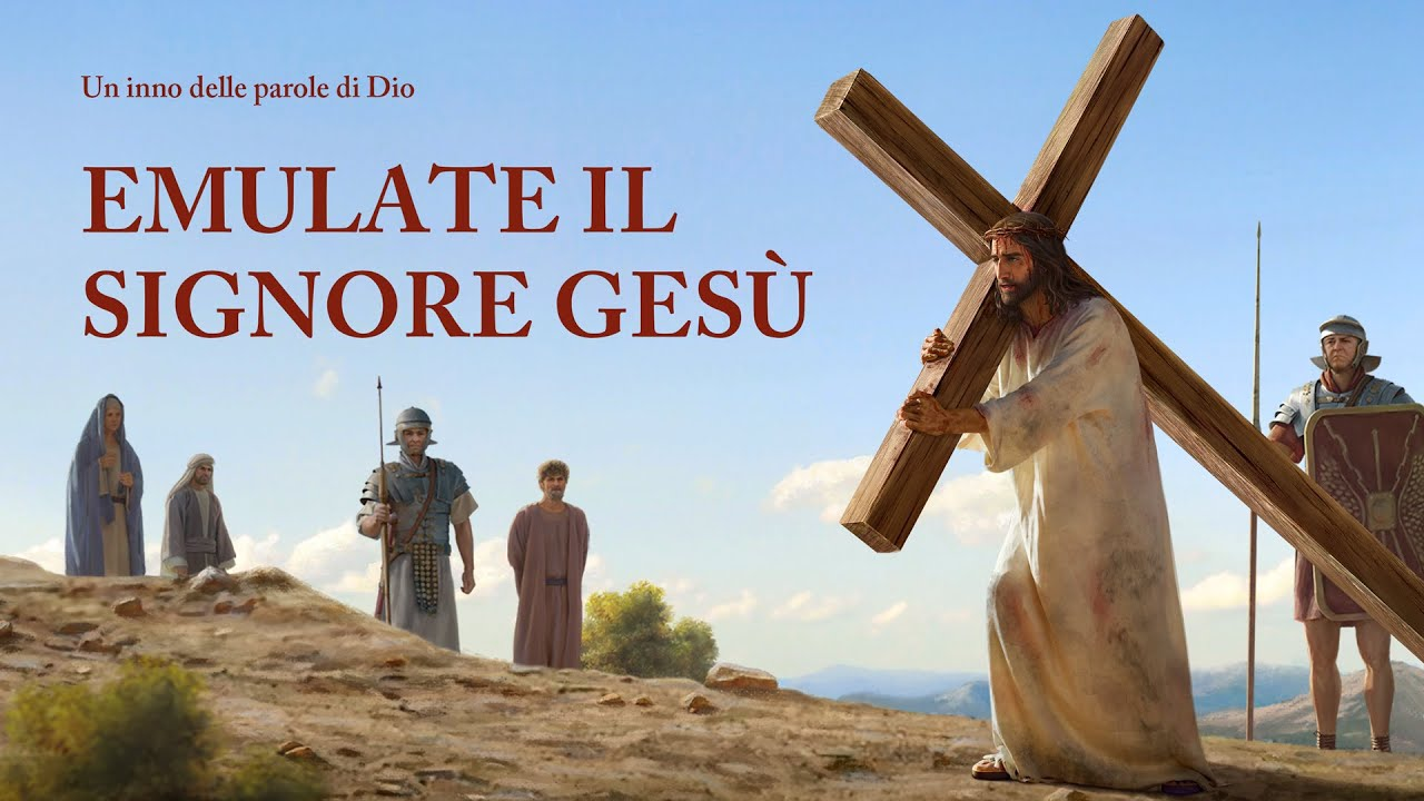 """Canzone di Gesù """"Emulate il Signore Gesù"""""""