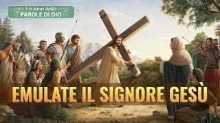 """Canzoni di Gesù - """"Emulate il Signore Gesù"""" Gesù Cristo è il nostro modello"""