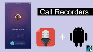 Top 10 Best Call Recorder For Android - 2018
