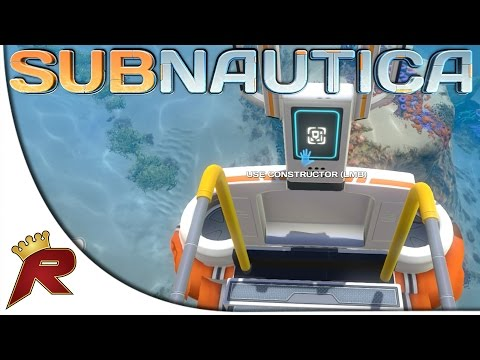 """Subnautica Gameplay - Part 4: """"Constructor Creation!"""" (Early Access)"""