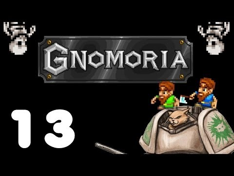 Let's Play Gnomoria - Episode 13 - Natural Aid