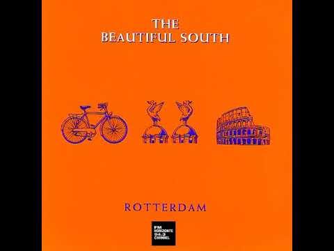 The Beautiful South - Rotterdam (Or Anywhere) (LYRICS)