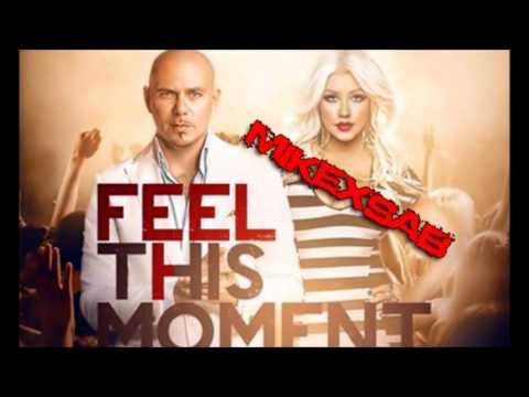 Pitbull Feat. Christina Aguilera-Feel This Moment(MikeXsab Remix)
