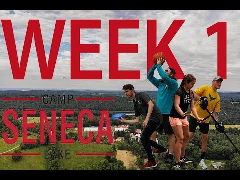 Camp Seneca Lake 2019 week 1