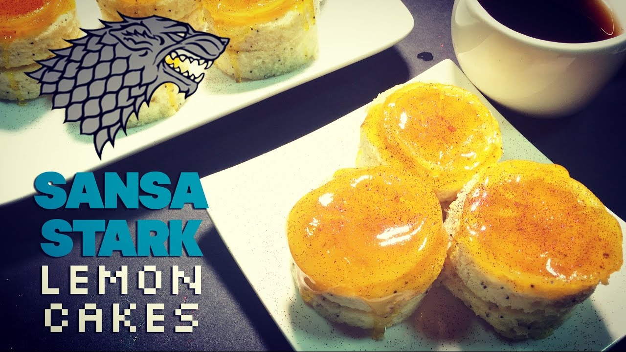 Sansa Stark Lemon Cakes Recipe