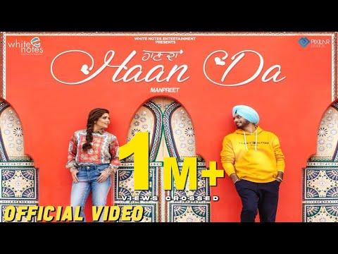 Haan Da | Official Video | Manpreet | Harmanjeet |  White Notes Ent | Latest Punjabi Song 2019