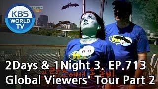 2Days & 1Night Season3 : Global Viewers' Tour Part 2 [ENG, THA / 2018.09.16]