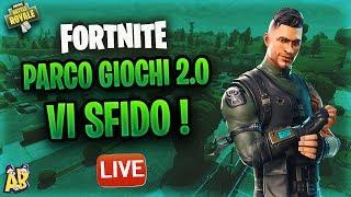 🔴 PARCO GIOCHI 2.0 VI SFIDO ! - Nabbo su Fortnite Live !