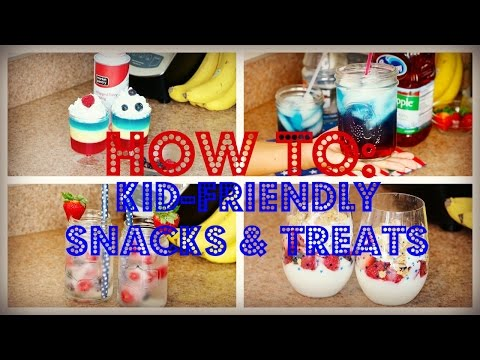 ♡HOW TO: Quick 4th Of July Kid-Friendly Treats & Drinks♡