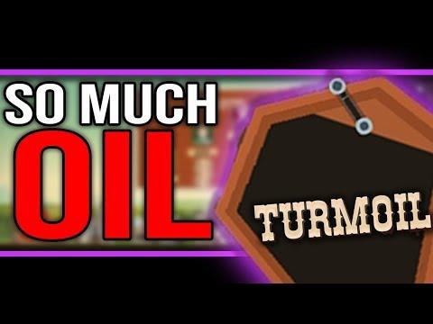 Turmoil - BIGGEST OIL SPOT EVER?! - Let's Play Turmoil Game Gameplay Ep 2