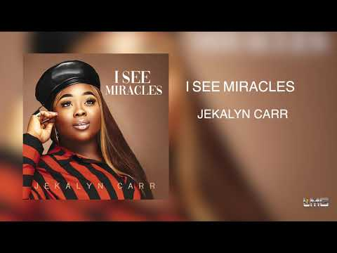Tracy Bethea - It's the New Single from Jekalyn Carr - I See Miracles
