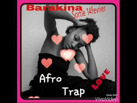 "Barakina #Trap Love ""Oui Ou Non"""