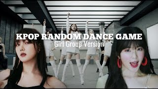 [GIRL GROUPS] NEW KPOP RANDOM DANCE GAME | NO COUNTDOWN
