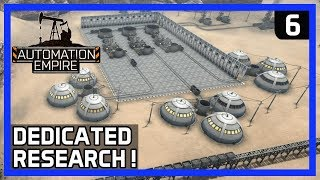 OPTIMIZATION and DEDICATED RESEARCH FACTORY! - Automation Empire Gameplay Ep 6