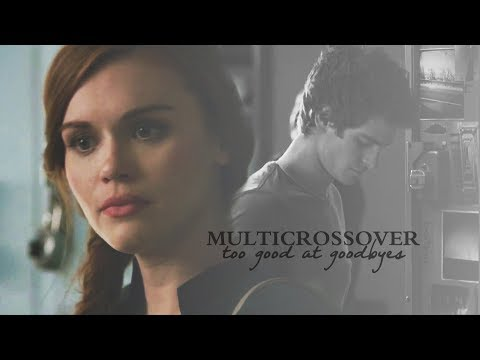multicrossover | too good at goodbyes (ypiv)