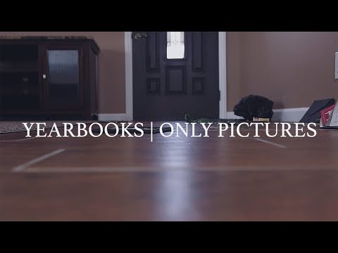 "Yearbooks ""Only Pictures"" Official Music Video"