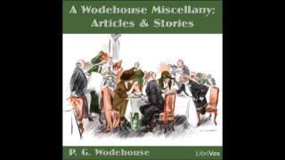 A Wodehouse Miscellany (FULL Audiobook)