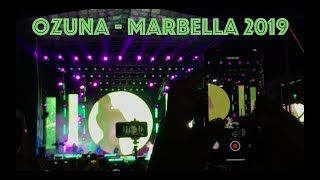 Ozuna Live in Marbella July 2019
