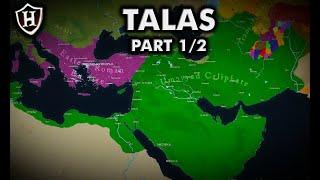 Battle of Talas, 751 AD ⚔️ Part 1/2 ⚔️ معركة نهر طلاس