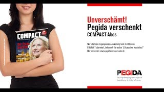 Pegida verschenkt COMPACT-Abos: pegida.compact-abo.de