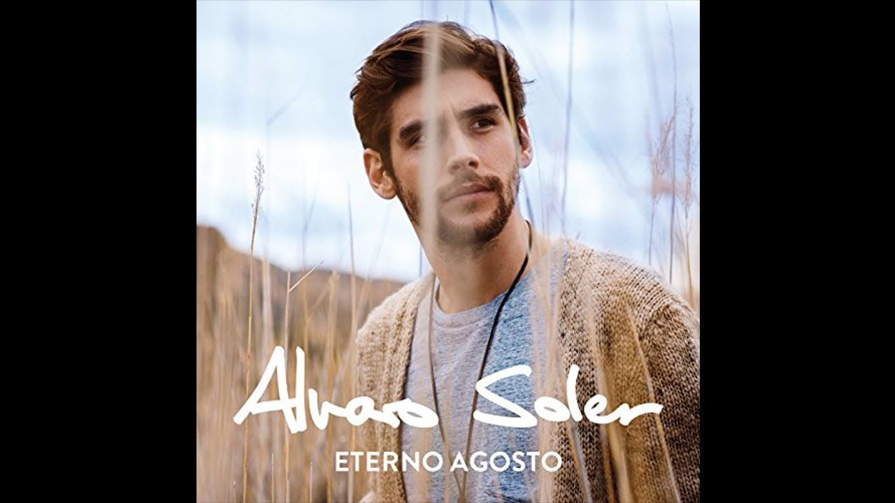 álvaro Soler Eterno Agosto Full Album W Lyrics