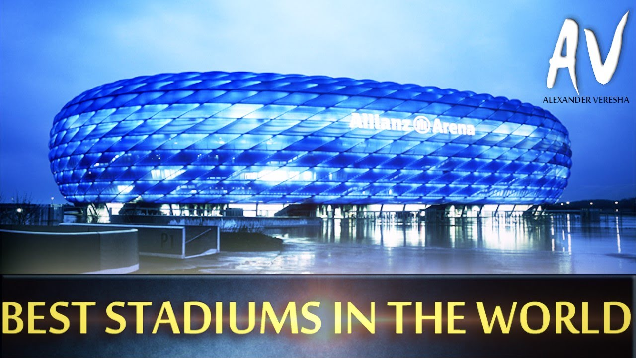 The Most Beautiful Stadiums In The World Youtube