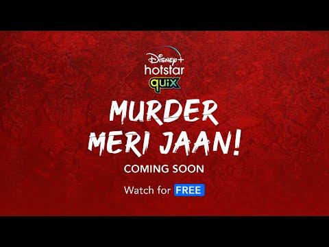 Disney+ Hotstar Quix Presents Murder Meri Jaan   Trailer   Stream From 7th May