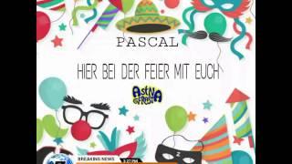 Pascal - Hier bei der Feier mit euch  (Original)