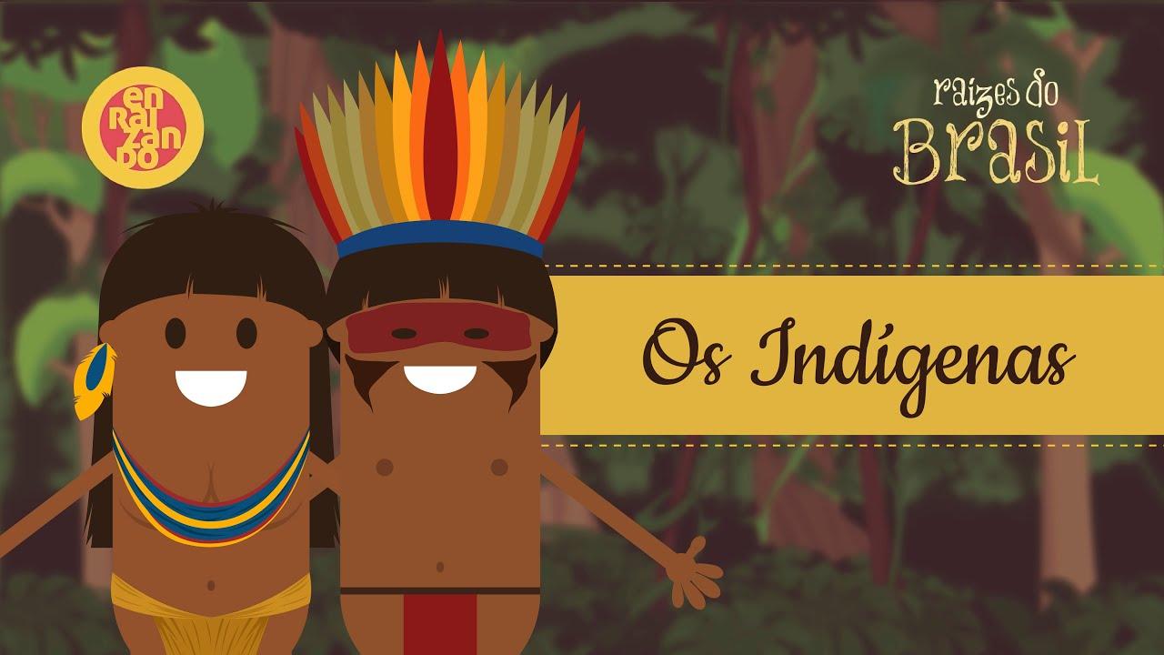 Os Indigenas Raizes Do Brasil 1 Youtube