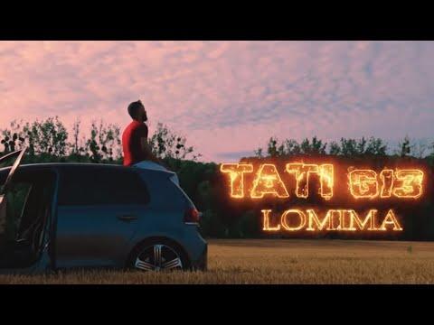 TATI G13 - LOMIMA (EXCLUSIVE Music Video)    (لميمة (فيديو كليب حصري