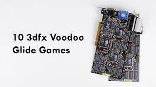 10 3dfx Voodoo Glide Games in 10 Minutes