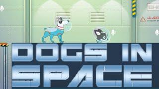 Dogs in Space Walkthrough