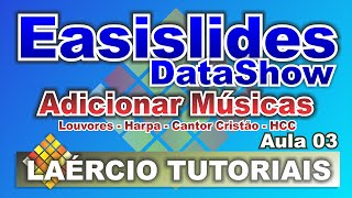 Tutorial Easislide Datashow   Aula 03   Adicionar Músicas