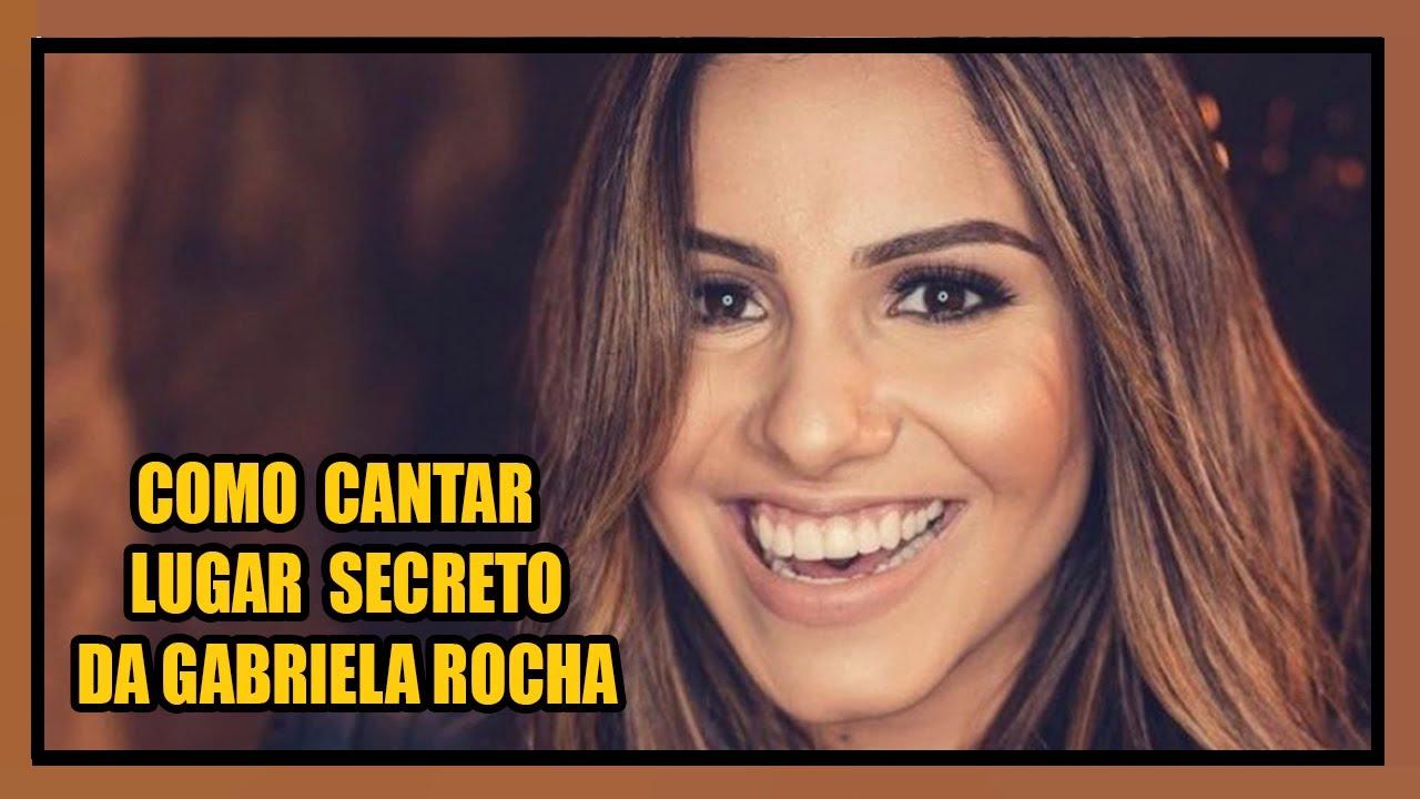 "Como cantar ""Lugar Secreto"" da Gabriela Rocha"